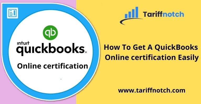 How To Get A QuickBooks Online certification Easily