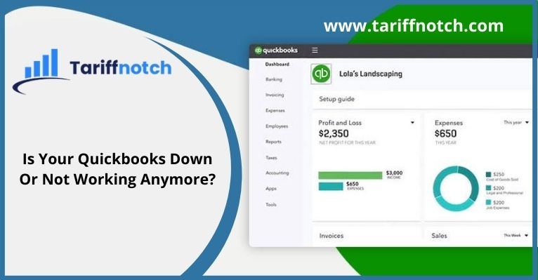 Is Your Quickbooks Down Or Not Working Anymore?