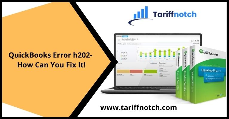QuickBooks Error h202- How Can You Fix It!