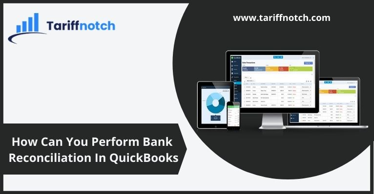 How Can You Perform Bank Reconciliation In QuickBooks