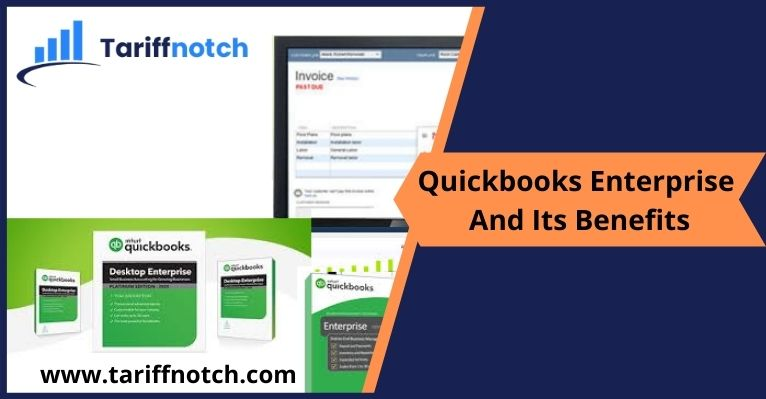 Quickbooks Enterprise And Its Benefits