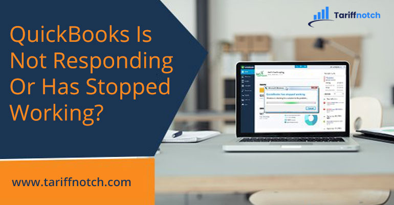 QuickBooks Is Not Responding Or Has Stopped Working?