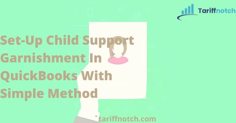 Child Support Garnishment In QuickBooks
